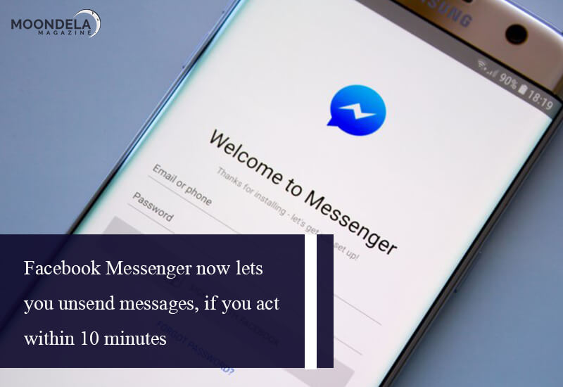Facebook Messenger now lets you unsend messages, if you act within 10 minutes