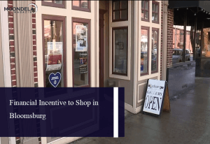 Financial Incentive to Shop in Bloomsburg