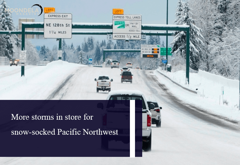 More storms in store for snow-socked Pacific Northwest