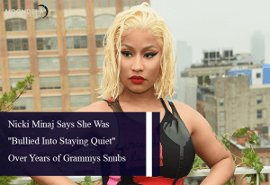 Nicki Minaj Says She Was ''Bullied Into Staying Quiet'' Over Years of Grammys Snubs