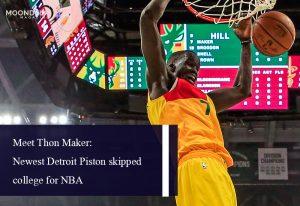 Meet Thon Maker: Newest Detroit Piston skipped college for NBA