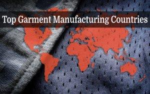garment manufacturing countries