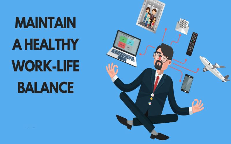 maintain work-life balance
