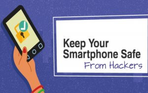keep your smartphone safe from hack